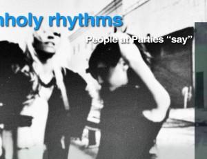 Unholy Rhythms